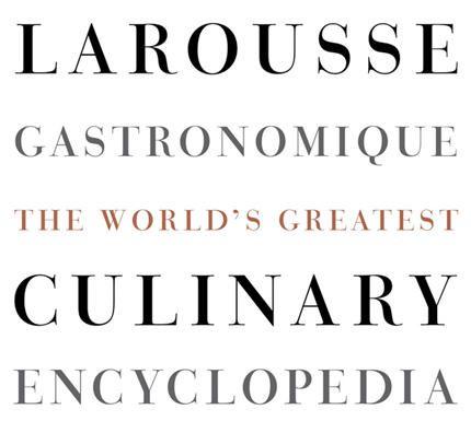 Larousse Gastronomique