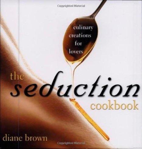 The Seduction Cookbook