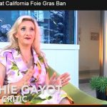 Sophie Gayot about the Calfornia Foie Gras Ban