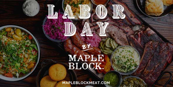 Maple Block Meat Co Labor Day BBQ